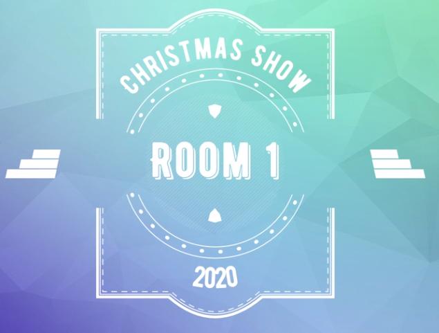 Room 1 Christmas Show 2020