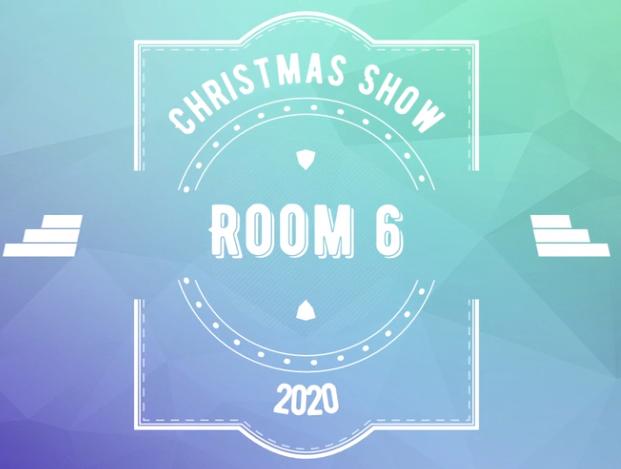 Room 6 Christmas Show 2020