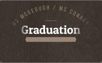 Ms McGeough's Graduation Video 2021